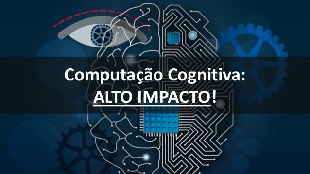 Computação cognitiva ditará transformação dos negócios